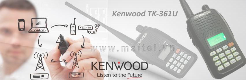Máy bộ đàm cầm tay Kenwood TK 361U